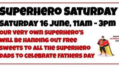 Superhero Saturday to Celebrate Father's Day