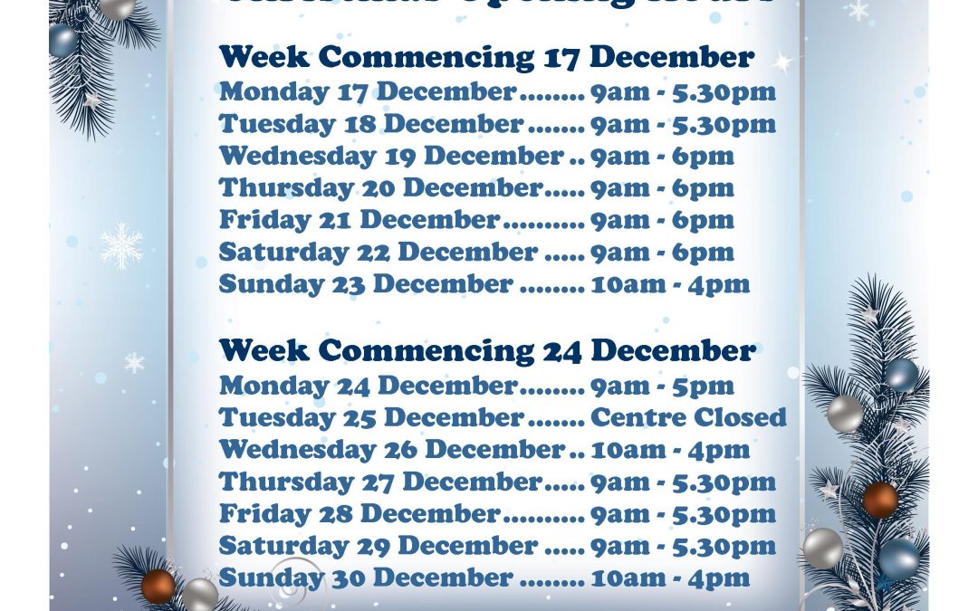 Christmas Centre Opening Hours