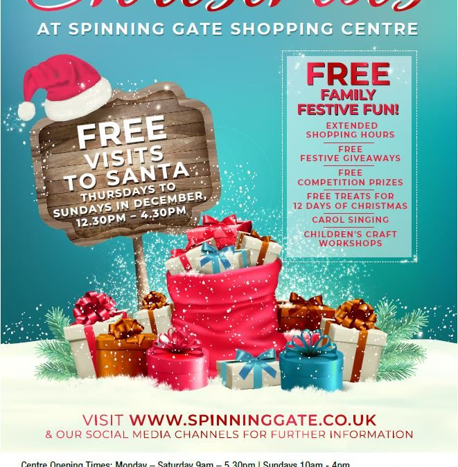 Free Family Festive Fun this Christmas at Spinning Gate Shopping Centre