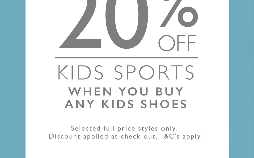 20% Off Clarks Kids Sports (when you buy any kids Shoes)