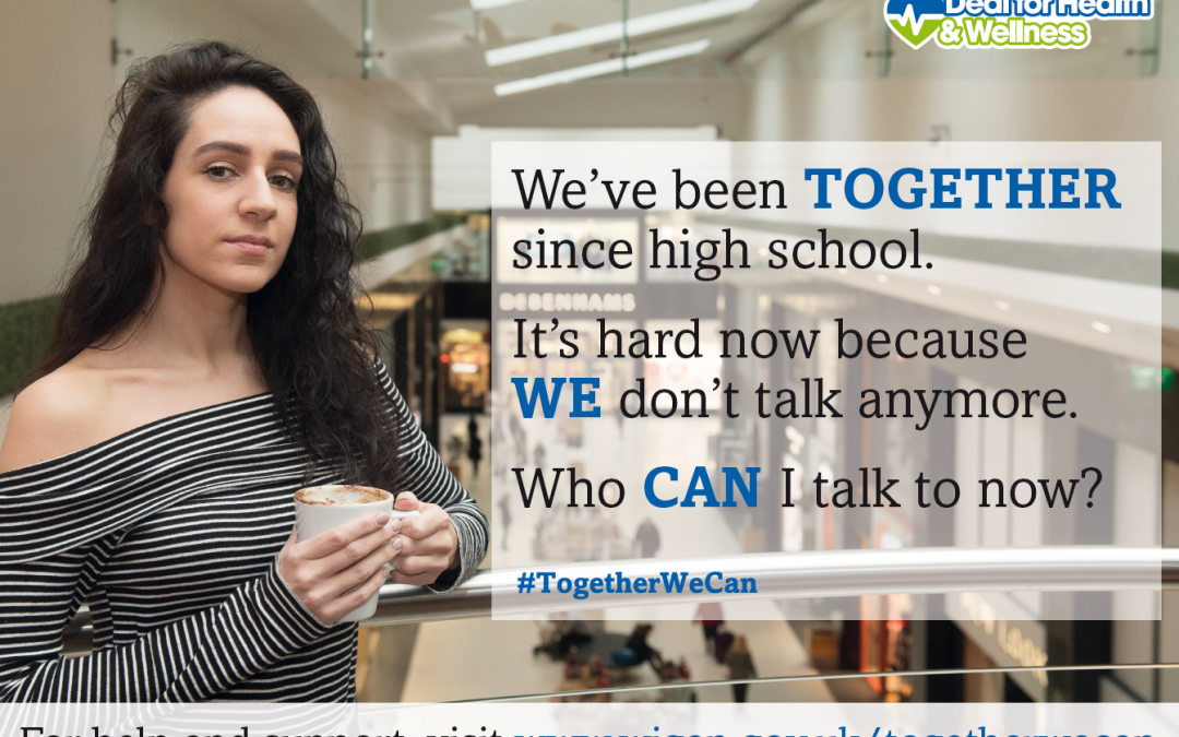 Wigan Council – Together We Can Campaign